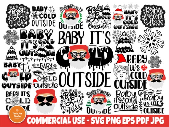 Baby it's Cold Outside SVG, Winter Svg Quotes