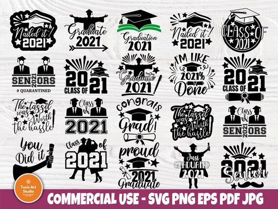 Graduation 2021 SVG Bundle, Class of 2021 Svg File