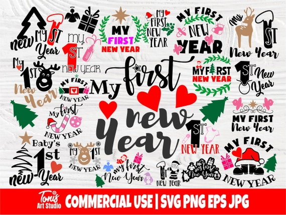 My first new Year SVG, Svg bundle, My 1st new Year, Holiday cut files for cricut and silhouette, New Year baby quotes, Holiday svg