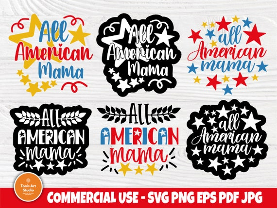 All American Mama SVG, 4th of July Svg, Cricut Svg