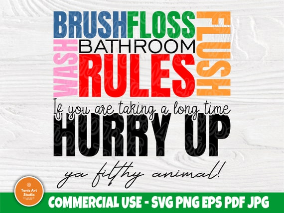 Bathroom Rules SVG, Funny Sign SVG, Svg Cut Files