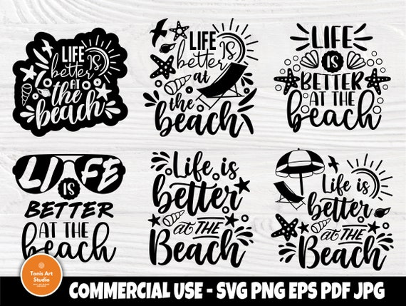 Life is Better at the Beach SVG, Summer Quote Svg