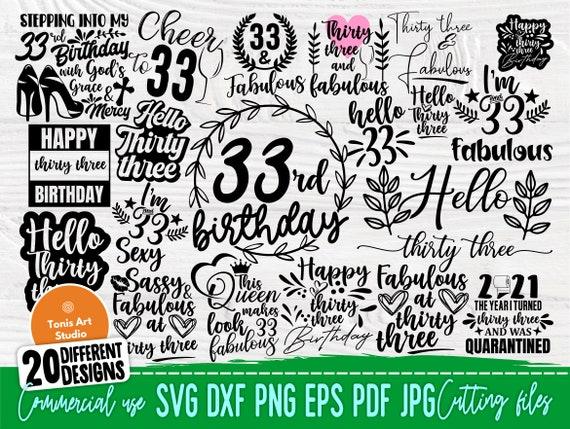 33rd Birthday SVG Bundle, Birthday Shirt Designs