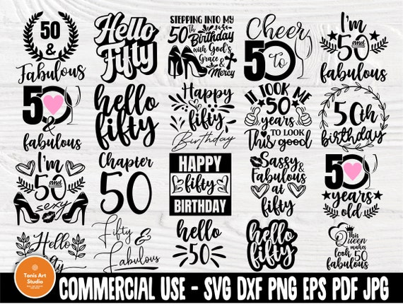 50th Birthday SVG Bundle, Fifty Svg, Hello 50 Svg