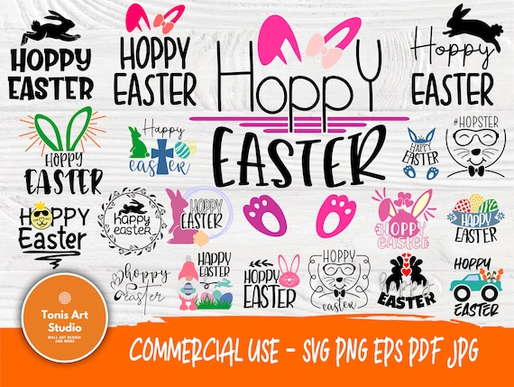 Hoppy Easter SVG, Easter Svg Png Eps Pdf Jpg Files for Cutting Machines Cameo Cricut, Bunny Ears Svg, Easter Signs Svg, Svg Cut Files