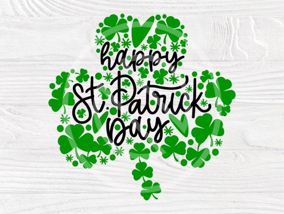 Happy St. Patricks Day SVG, Clover Svg Cut File