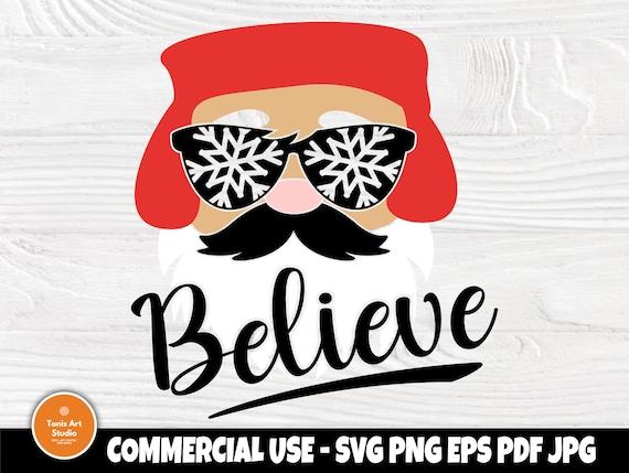 Believe SVG, Christmas Svg, Santa Svg Cut File