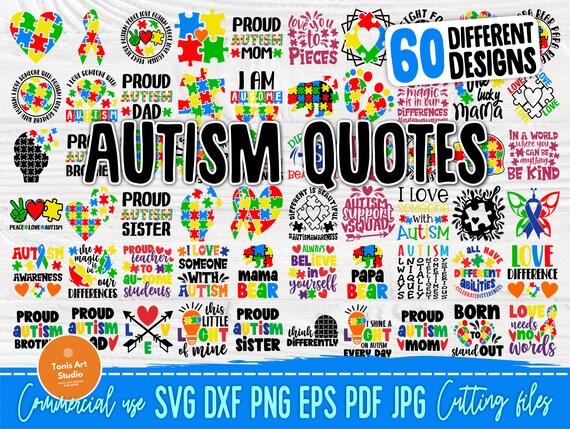 Autism SVG Bundle, 60 Autism Quotes Svg, Png