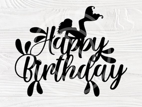 Happy Birthday SVG, Mermaid Svg, Cake Topper Svg