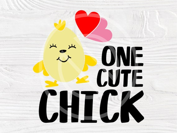 Easter SVG Cut File, One Cute Chick Svg