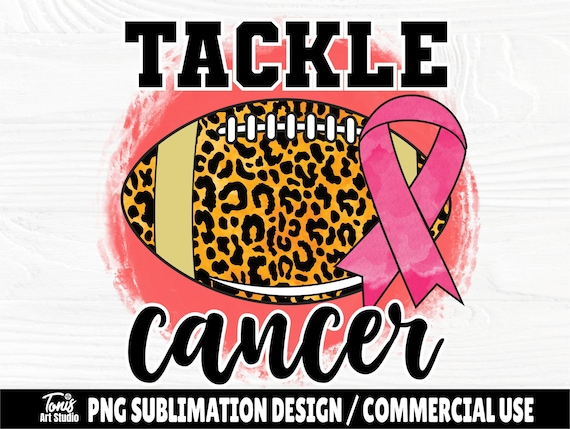 Tackle Cancer PNG, Breast Cancer Awareness, Sublimation Design, Cancer Shirt, Leopard Print, Football Ball Png