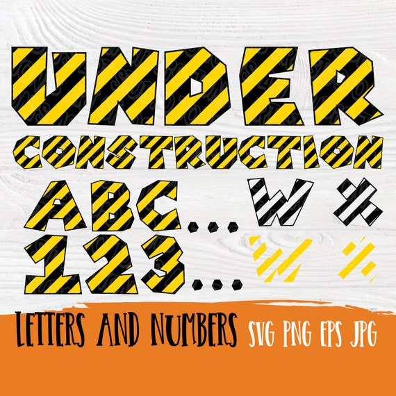 Construction font SVG | Under construction svg | Construction alphabet | Construction letters svg | Construction numbers | Kids Birthday svg
