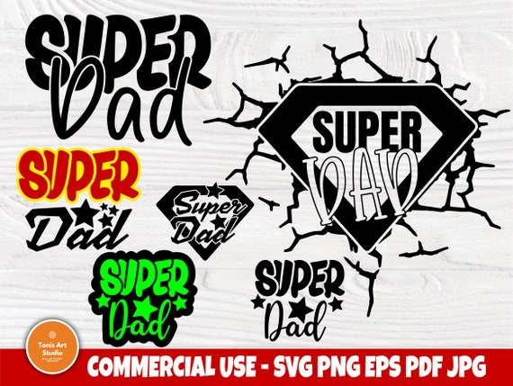 Super Dad SVG, Fathers Day Svg Cut File, Funny Dad