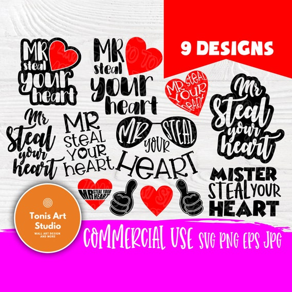 Mr. Steal Your Heart SVG | Boy shirt svg | Files for cutting machines cameo cricut | Valentines Day svg | Boys svg designs | Heart svg