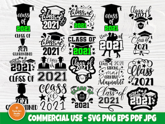 Class of 2021 Svg, Graduation Svg, Svg Cut Files