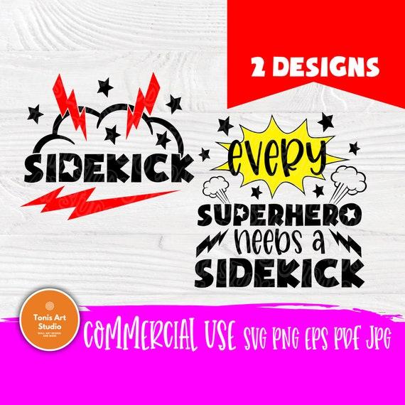 Every Superhero Needs A Sidekick Svg Png Eps Pdf Jpg Cut File, Daddy and Son Svg, Baby Boy Svg, Superhero Svg, Cameo Cricut, Baby Onesie Svg