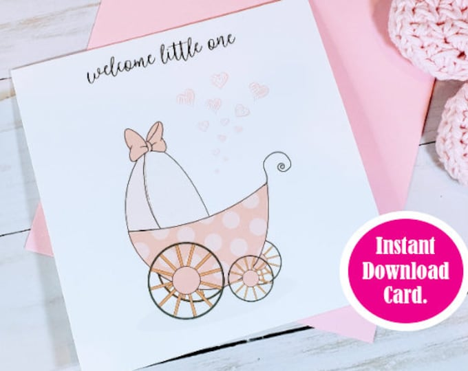 Printable Welcome Baby for Baby Shower Card, Instant Download Baby Girl Card, Downloadable Baby Card