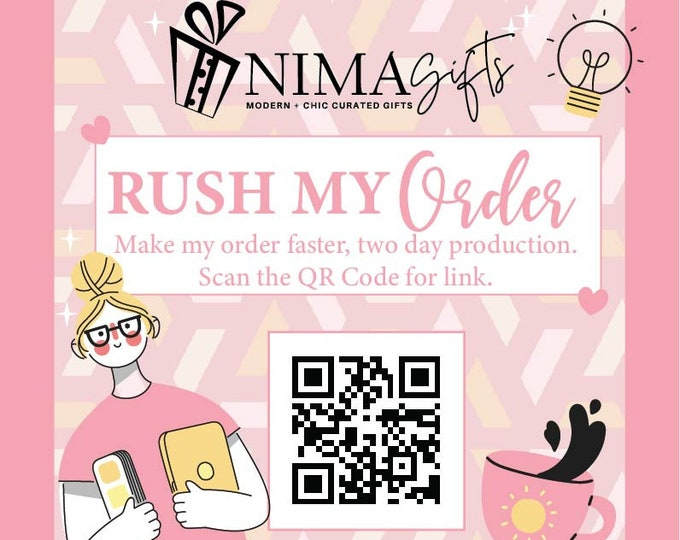 NIMA Gifts Co Expedited Production Service - Oops, you forgot and now need your gift ASAP? We can do that, just add 2-Day Production.