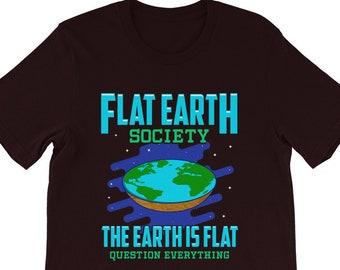 cefc5bb8 The Earth Is Flat Shirt - Flat Earth TShirt - Flat Earth Society T-Shirt - Flat  Earth Theory Gift - Flat Earth Community