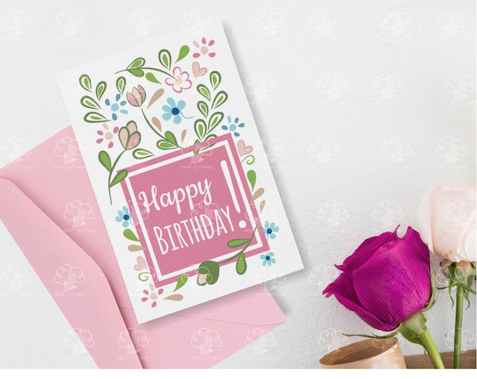 Happy Birthday Floral Card - Greeting Card for Girl - editable and printable