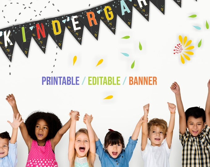 Printable - Editable Party Pennants for Last Day Of Kindergarten