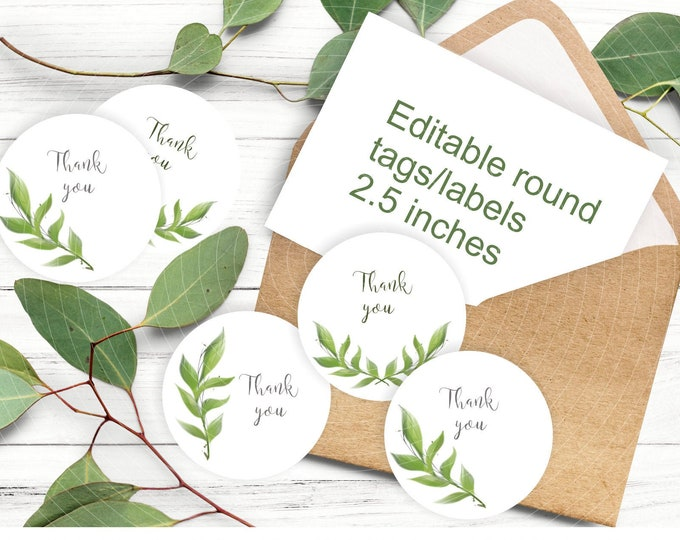 Greenery Round Labels Template - Editable Favor Tags  - 2 and half inches size circles
