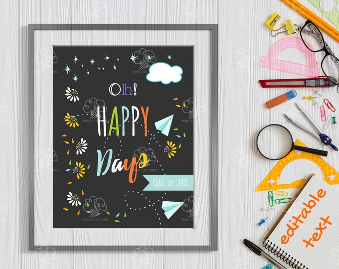 Printable Happy Days Sign - Editable End of School Party Printables