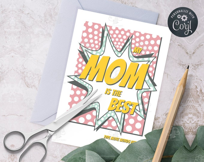 Pink Cartoon ''My Mom is the Best'' - Editable Mother's Day  Greeting Card