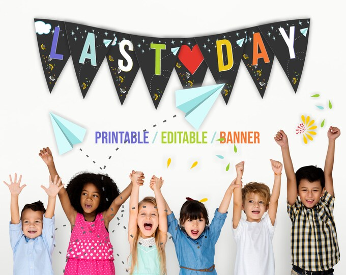 Last Day Of Kindergarten Printable Banner