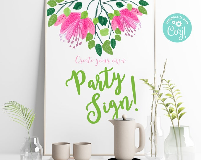 Printable Editable Wedding Party Sign with Pink Flowers and Editable Text - Create Your Own Custom Party Signs and Wedding Printables