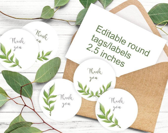 Printable and Editable Thank You Greenery Round Labels / Favor Tags Template - easy to customize by yourself circle tags / labels
