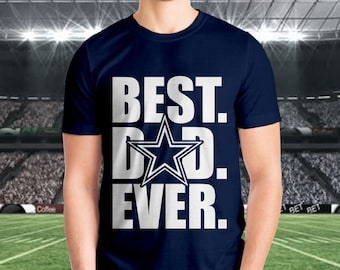77289252b Dallas Cowboys -Best Dad Ever Tee, dad shirt, Mens cowboys shirt, cowboy  dad shirt, dallas cowboys, mens shirt, dad gift, fathers day gift