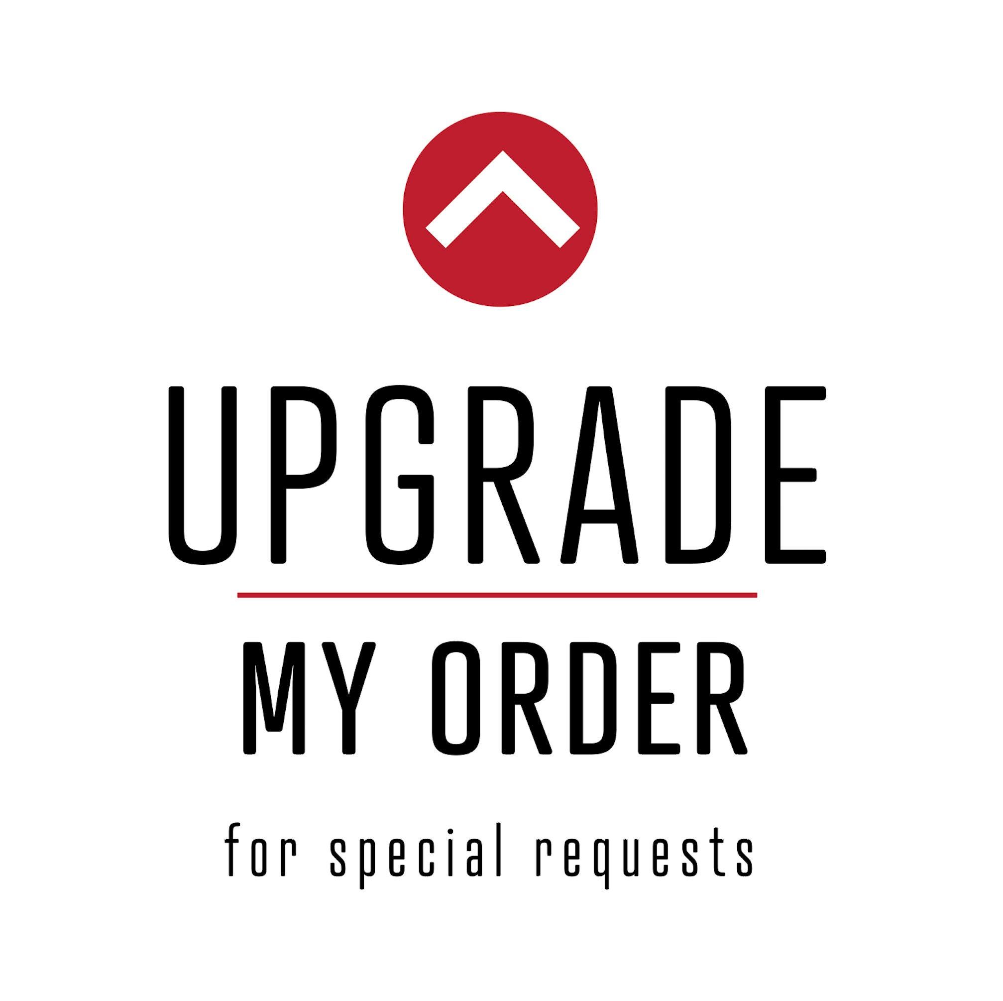 Custom Order Upgrade