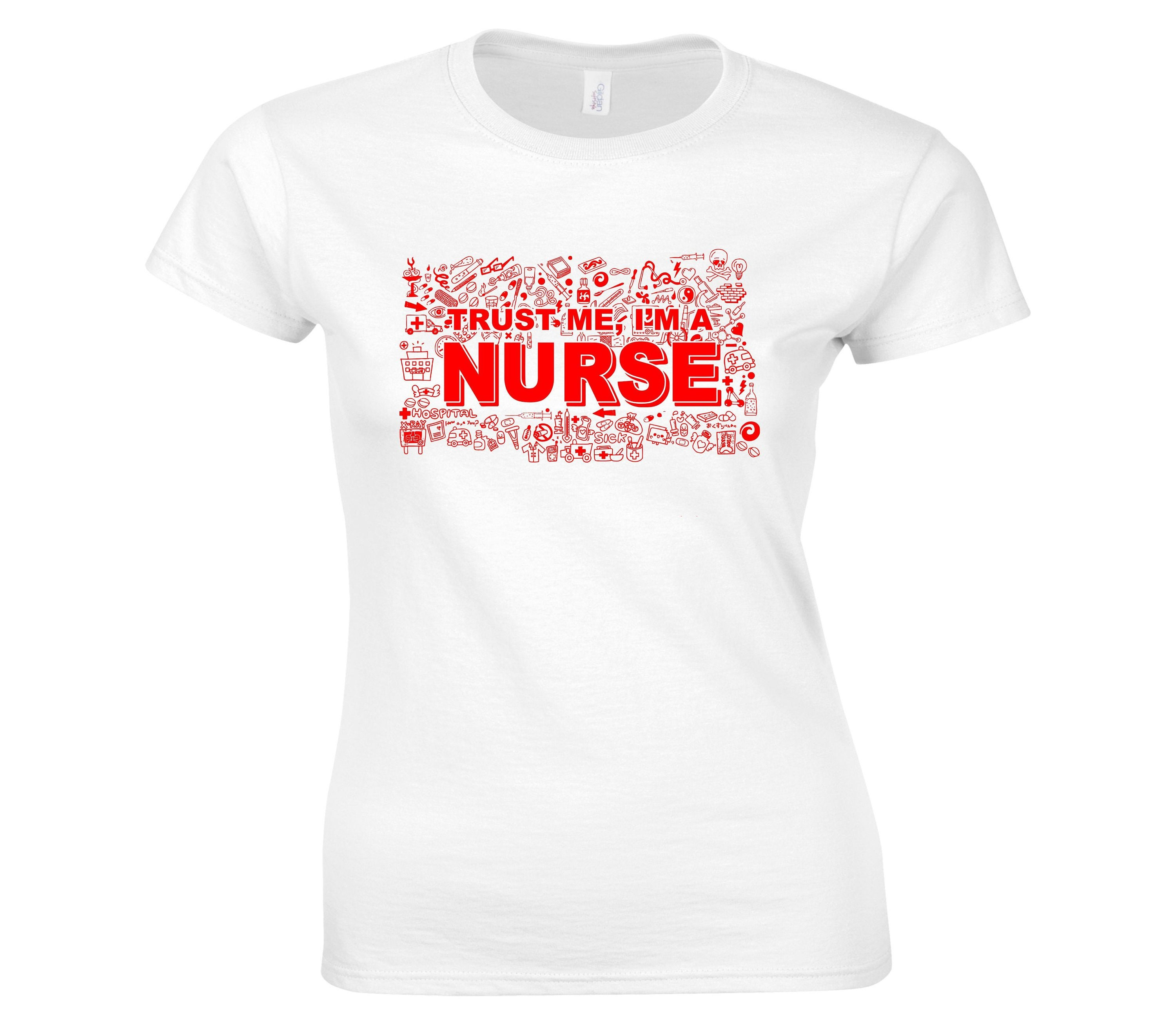 680f4f40d78dab Funny Humorous Trust Me I m A Nurse Ladies Fitted T-shirt
