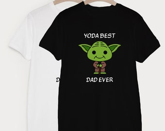 40ebfbf8d Yoda Best Dad Ever, Yoda T Shirt, Yoda Shirt, Funny T Shirt, Gift For Father,  Tops and Tees, Unisex Adult Clothing, Street Wear, Hypebeast