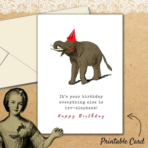 Elephant Birthday Card Printable Cute Irrelephant Greeting