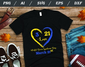 3aeb1c739b4eb World Down Syndrome Day SVG , Awareness March 21 SVG, PNG, Dxf, Ai, Eps,  digital cricut