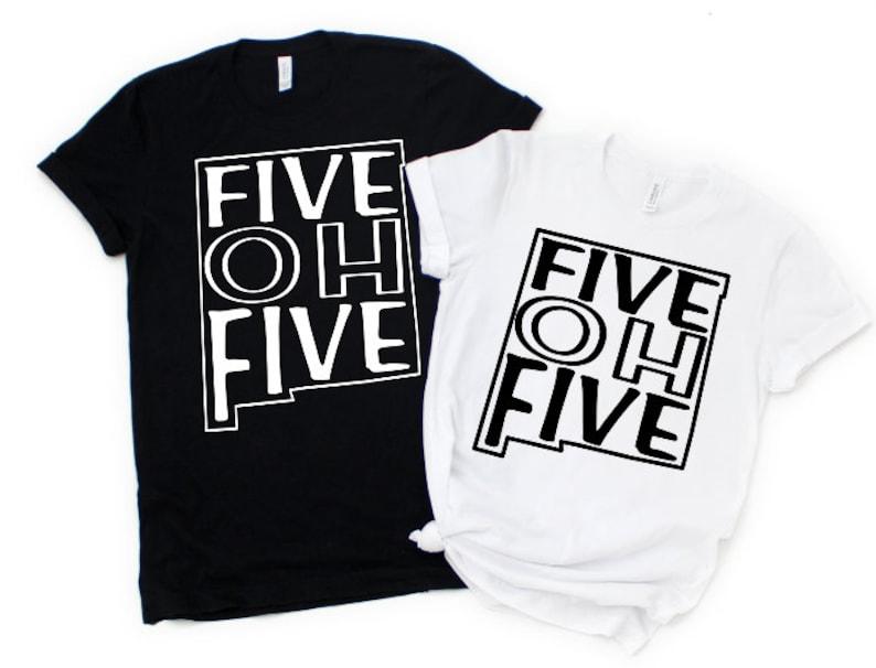 Five Oh Five Tee | 505 Tee, New Mexico Tee, NM Tee, Five Oh Five Shirt, 505  Shirt, New Mexico Shirt, NM Shirt, Area Code Shirt