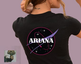 818a54bd NASA Ariana Grande Front and Back Space T-shirt, New Ariana Grande Song, Be  In Space Ariana Grande Shirt, Ariana Grande Shirt, Bad girl