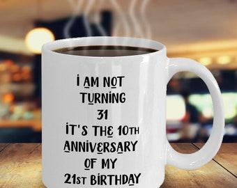 Birthday Gift For Turning 31 Amazoncom 31st Funny