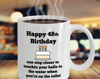 Funny 48th Birthday Gift For Him Man Gag 48 Year Old Men