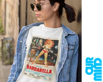 BARBARELLA T-Shirt - Unisex 1968 SCIENCE Fiction Cult Classic Film Cool Tee Awesome Sci Fi Sexy Man Woman Strong Vintage Retro Poster Gift