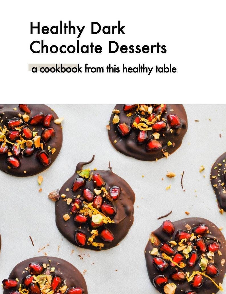 Easy Healthy Dark Chocolate Treats Ebook image 0