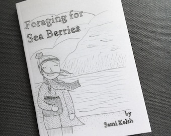 Foraging for Sea Berries - A6 black and white graphic novel cookbook, a queer love and baking story
