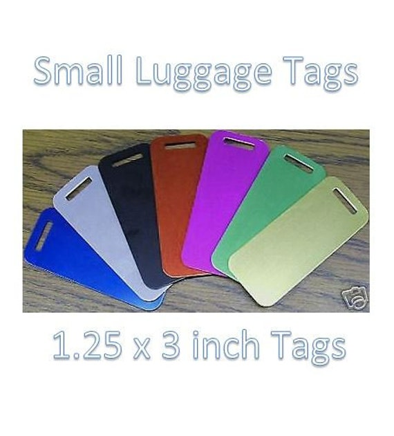 Personalized /& Engraved to Your Specifications Custom Aluminum Luggage Tags