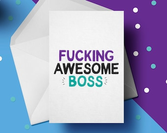 Fucking Awesome Boss Greeting Card Profanity Cards Funny Birthday For Him Work Best Office Presents GG 041