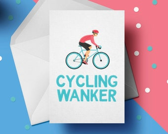 Cycling Wanker Greeting Card, Profanity Cards, Hilarious Birthday Gifts for Him, Friend, Dad, Brother, Bike Wanker, Cyclist, Biker GG-010