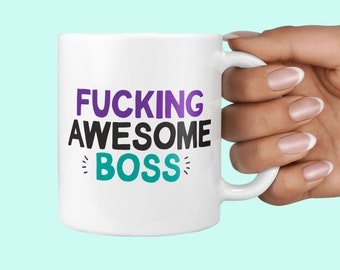 Fucking Awesome Boss Mug
