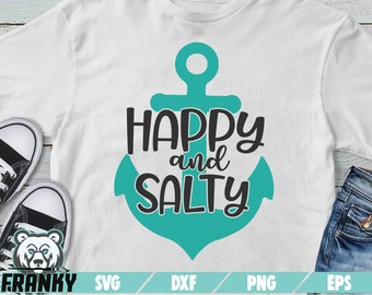 29448b249ccb Happy and salty SVG - DXF file - Cut file - Anchor svg - Nautical svg - Sea  svg - Ocean svg - Summer svg - Beach svg - Vacation svg - Cricut