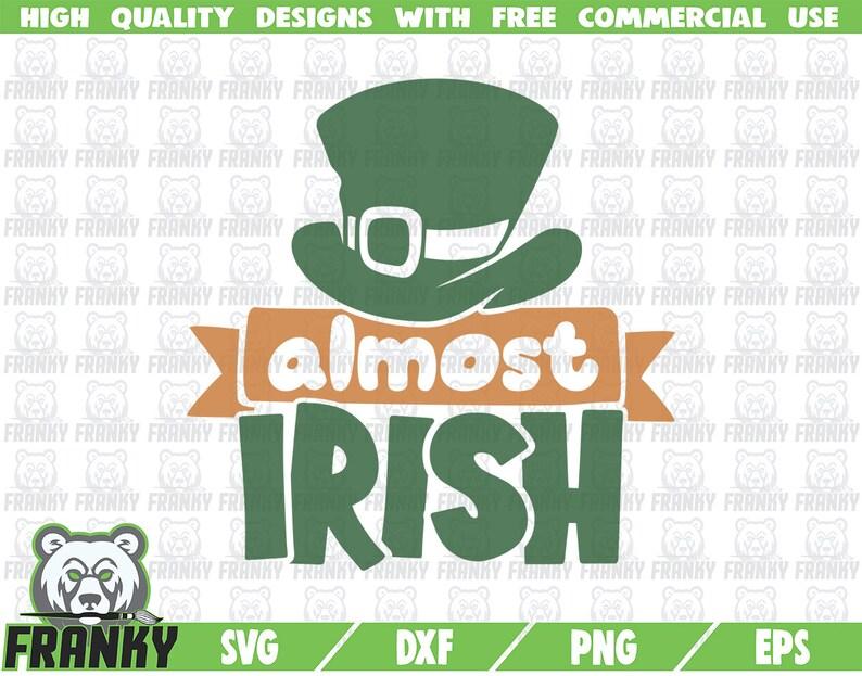 Download Dxf File Lucky Svg Almost Irish Svg St Irish Shirt Svg Shamrock Svg Cut File Irish Hat Svg Patrick Svg St Patricks Day Svg Paper Party Kids Papercraft Lifepharmafze Com